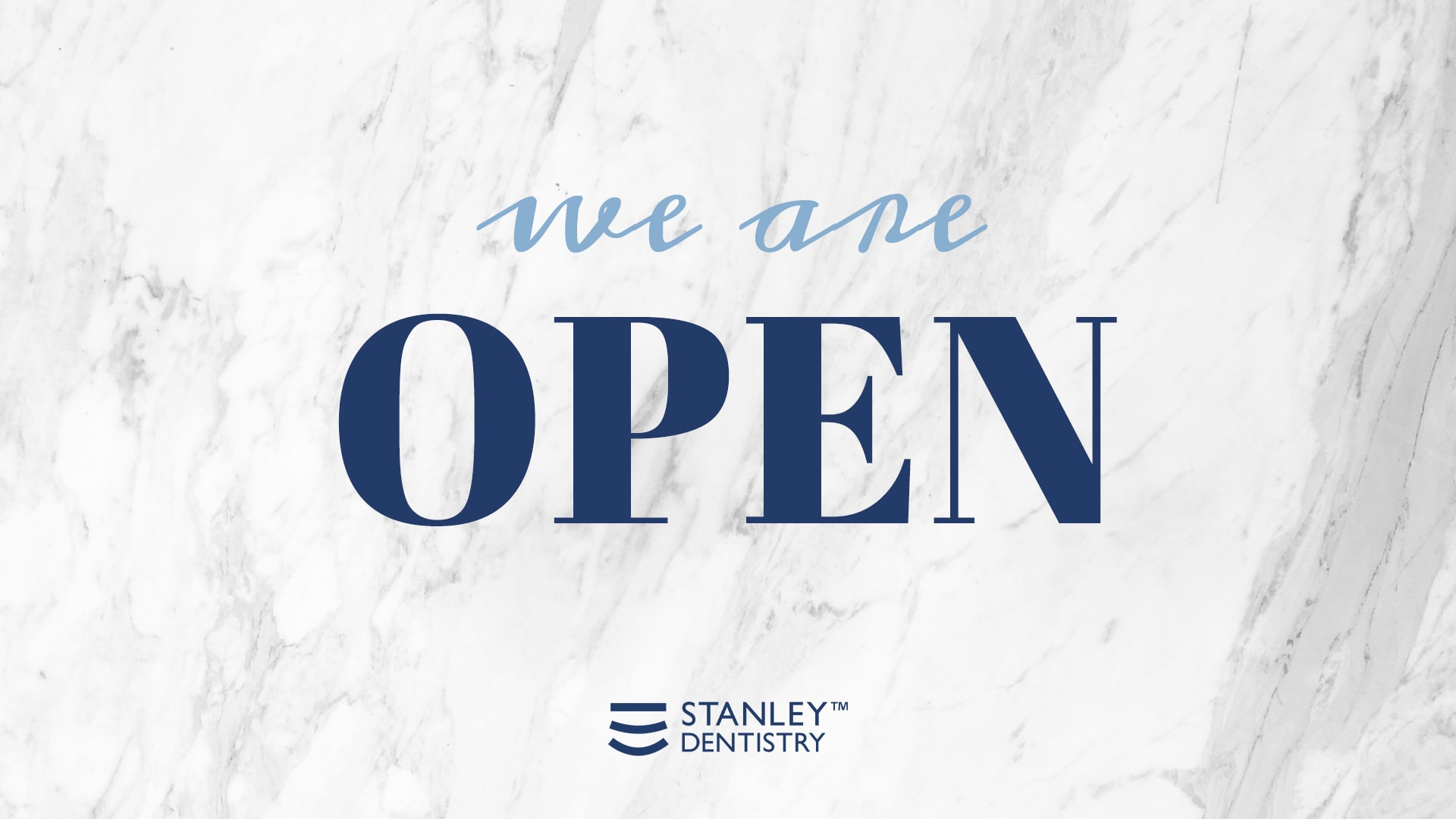 we are open - Stanley Dentistry in Cary, NC